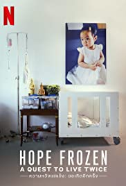 Hope Frozen: A Quest To Live Twice (2020)